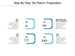 Step By Step Tax Return Preparation Ppt Powerpoint Presentation File Graphics Tutorials Cpb