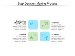 Step Decision Making Process Ppt Powerpoint Presentation Inspiration Slide Portrait Cpb