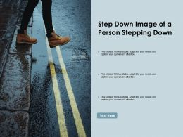 Step Down Image Of A Person Stepping Down