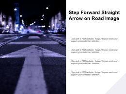 Step Forward Straight Arrow On Road Image