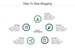 Step To Step Blogging Ppt Powerpoint Presentation Layouts Gridlines Cpb