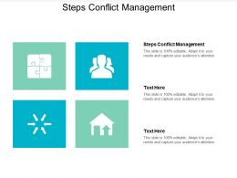 Steps Conflict Management Ppt Powerpoint Presentation Icon Example Cpb