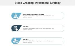 Steps Creating Investment Strategy Ppt Powerpoint Presentation Summary Cpb