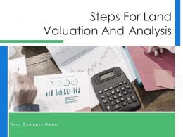 Steps For Land Valuation And Analysis Powerpoint Presentation Slides