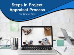 Steps In Project Appraisal Process Powerpoint Presentation Slides