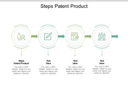Steps Patent Product Ppt Powerpoint Presentation Model Graphics Cpb