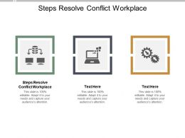 Steps Resolve Conflict Workplace Ppt Powerpoint Presentation Background Image Cpb