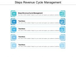 Steps Revenue Cycle Management Ppt Powerpoint Presentation Inspiration Gridlines Cpb