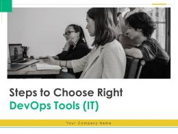 Steps To Choose Right DevOps Tools IT Powerpoint Presentation Slides