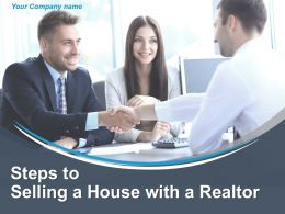Steps To Selling A House With A Realtor Powerpoint Presentation Slides