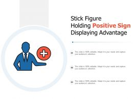 Stick Figure Holding Positive Sign Displaying Advantage