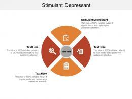 Stimulant Depressant Ppt Powerpoint Presentation Model Layout Ideas Cpb
