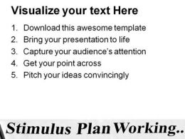 Stimulus Plan Working Business PowerPoint Background And Template 1210