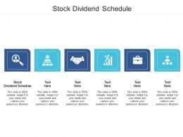 Stock Dividend Schedule Ppt Powerpoint Presentation Portfolio Samples Cpb