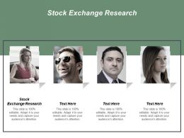 Stock Exchange Research Ppt Powerpoint Presentation Inspiration Graphic Images Cpb
