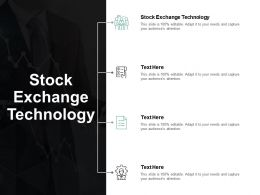 Stock Exchange Technology Ppt Powerpoint Presentation Gallery Styles Cpb