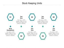 Stock Keeping Units Ppt Powerpoint Presentation Infographic Template Objects Cpb