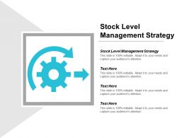 Stock Level Management Strategy Ppt Powerpoint Presentation Show Maker Cpb