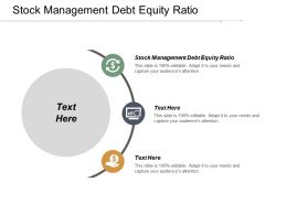 Stock Management Debt Equity Ratio Ppt Powerpoint Presentation Portfolio Microsoft Cpb