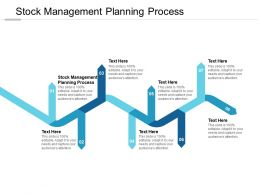 Stock Management Planning Process Ppt Powerpoint Presentation Deck Cpb