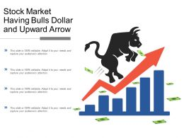 Stock Market Having Bulls Dollar And Upward Arrow
