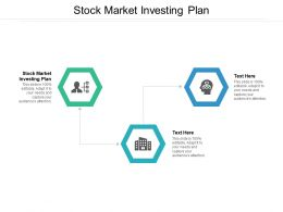 Stock Market Investing Plan Ppt Powerpoint Presentation Layouts Graphics Cpb