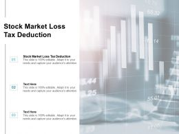 Stock Market Loss Tax Deduction Ppt Powerpoint Presentation Model Graphic Images Cpb