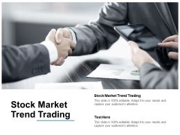 Stock Market Trend Trading Ppt Powerpoint Presentation Icon Example Cpb