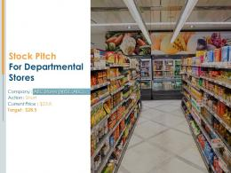 Stock Pitch For Departmental Stores Powerpoint Presentation Ppt Slide Template