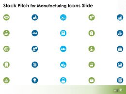 Stock Pitch For Manufacturing Icons Slide Growth L768 Ppt Slide