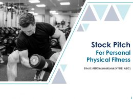 Stock Pitch For Personal Physical Fitness Powerpoint Presentation Slides