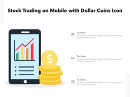 Stock Trading On Mobile With Dollar Coins Icon