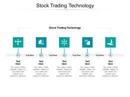 Stock Trading Technology Ppt Powerpoint Presentation Example 2015 Cpb