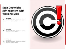 Stop Copyright Infringement With Warning Sign