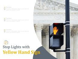 Stop Lights With Yellow Hand Sign