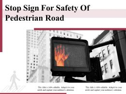 Stop Sign For Safety Of Pedestrian Road