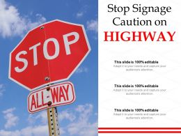 Stop Signage Caution On Highway