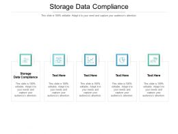 Storage Data Compliance Ppt Powerpoint Presentation Infographics Inspiration Cpb