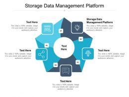 Storage Data Management Platform Ppt Powerpoint Presentation Model Deck Cpb