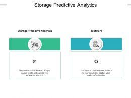 Storage Predictive Analytics Ppt Powerpoint Presentation Slides Designs Cpb
