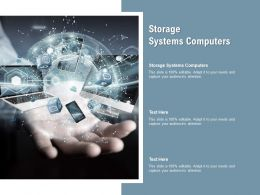 Storage Systems Computers Ppt Powerpoint Presentation Visual Aids Layouts Cpb