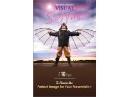Become a Master Visual Storyteller! Top 10 Tips to Choose the Perfect Image for Your Presentation