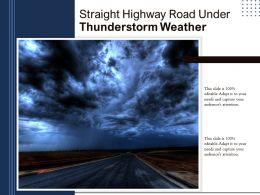 Straight Highway Road Under Thunderstorm Weather