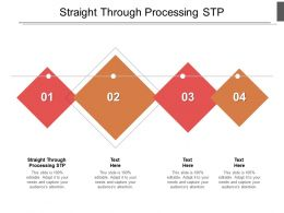 Straight Through Processing STP Ppt Powerpoint Presentation Pictures Templates Cpb