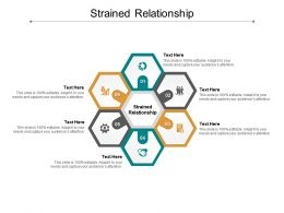Strained Relationship Ppt Powerpoint Presentation Gallery Layouts Cpb