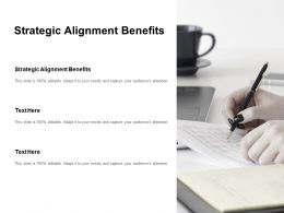 Strategic Alignment Benefits Ppt Powerpoint Presentation Show Influencers Cpb