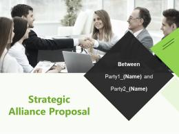 Strategic Alliance Proposal Powerpoint Presentation Slides