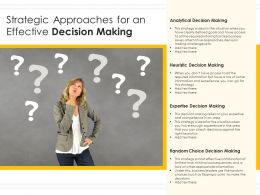Strategic Approaches For An Effective Decision Making