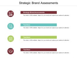 Strategic Brand Assessments Ppt Powerpoint Presentation Outline Display Cpb