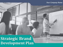 Strategic Brand Development Plan Powerpoint Presentation Slides